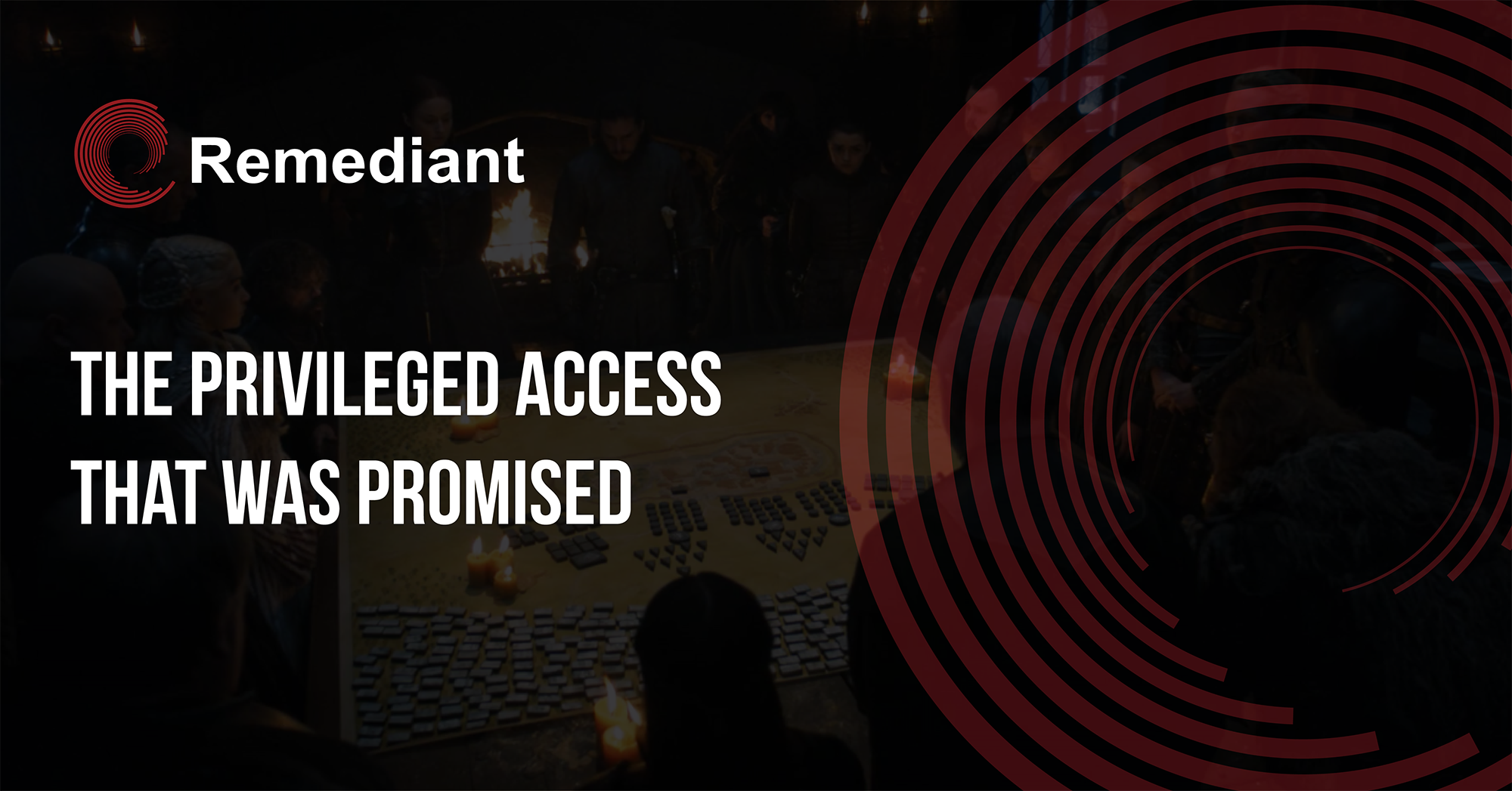 The Privileged Access That Was Promised