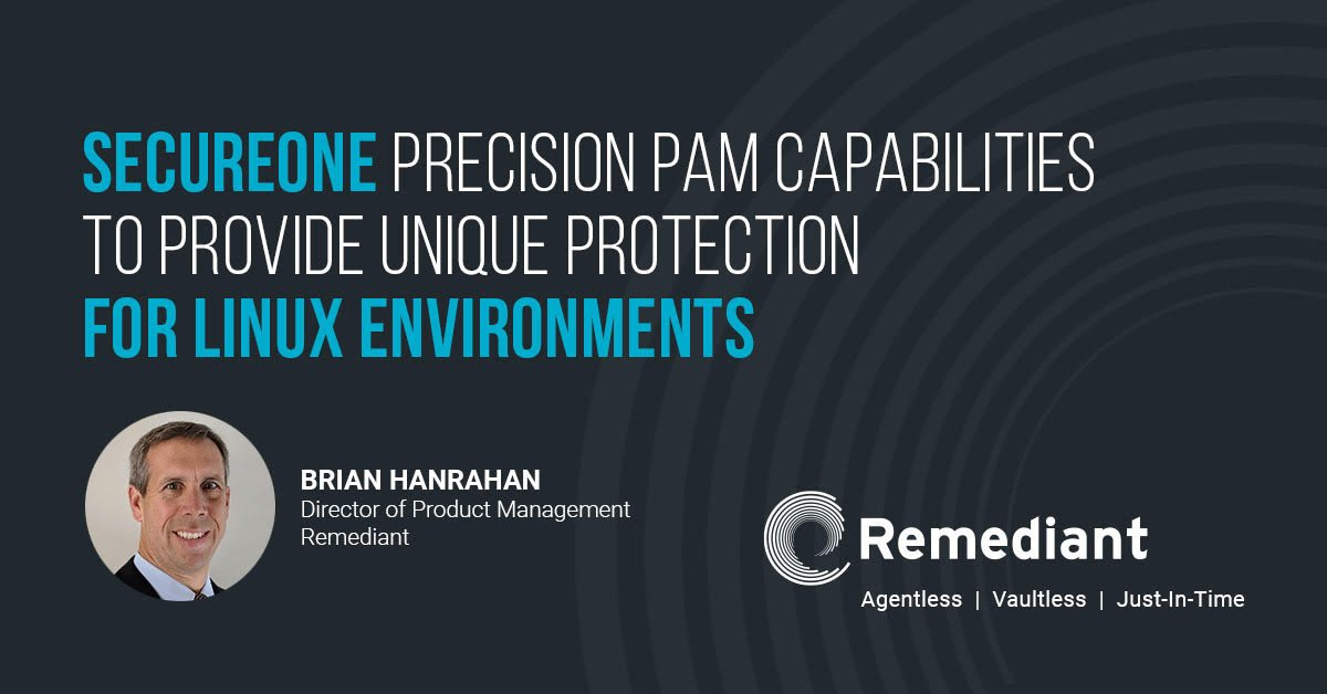 SecureONE Precision PAM capabilities to provide unique protection for Linux environments